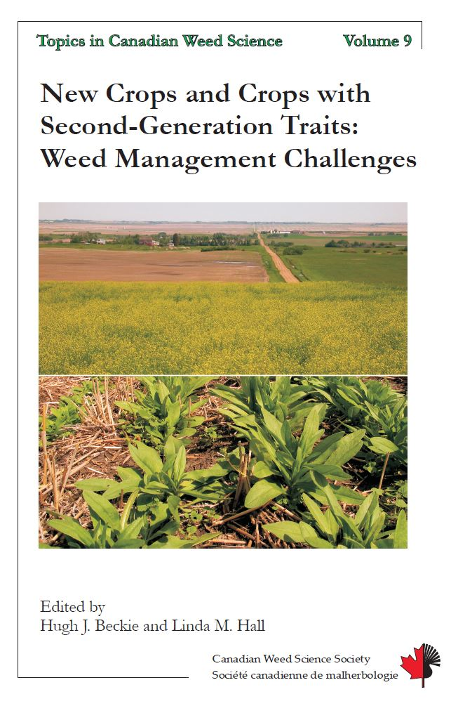 Volume 9: New Crops and Crops with Second-Generation Traits: Weed Management Challenges